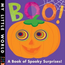 Boo! : A book of spooky surprises, Novelty book Book