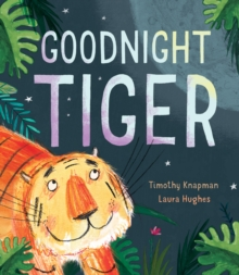 Goodnight Tiger, Paperback / softback Book