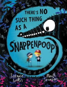 There's No Such Thing as a Snappenpoop, Paperback / softback Book