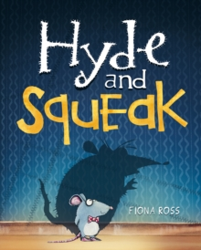 Hyde and Squeak, Hardback Book