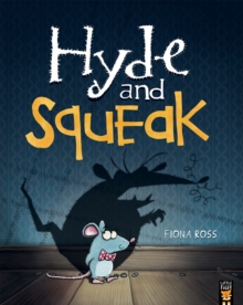 Hyde and Squeak, Paperback Book