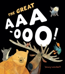 The Great AAA-Ooo, Hardback Book