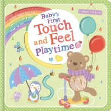Baby's First Touch and Feel Playtime, Novelty book Book