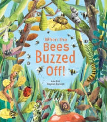 When the Bees Buzzed Off!, Hardback Book