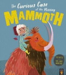 The Curious Case of the Missing Mammoth, Paperback Book