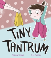 Tiny Tantrum, Paperback / softback Book