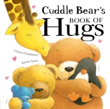 Cuddle Bear's Book of Hugs, Paperback / softback Book