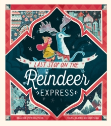 Last Stop on the Reindeer Express, Paperback / softback Book