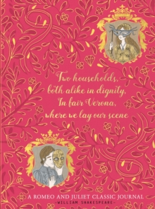 Romeo and Juliet: A Classic Journal, Hardback Book