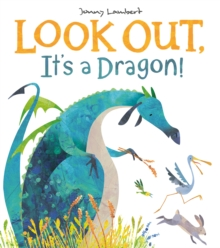 Look Out, It's a Dragon!, Paperback / softback Book