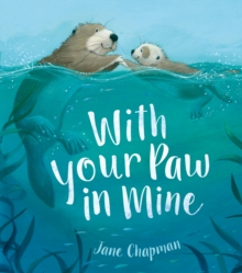 With Your Paw In Mine, Paperback / softback Book
