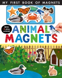 Animal Magnets : My First Book of Magnets, Novelty book Book