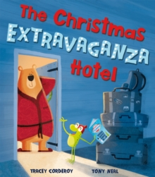 The Christmas Extravaganza Hotel, Paperback / softback Book