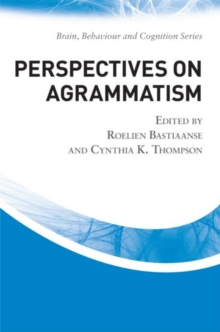 Perspectives on Agrammatism, Hardback Book