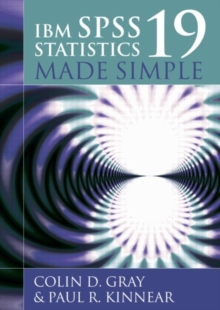 IBM SPSS Statistics 19 Made Simple, Paperback / softback Book