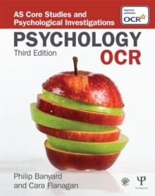 OCR Psychology : AS Core Studies and Psychological Investigations, Paperback / softback Book