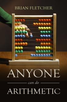 Anyone Can Do Arithmetic, Paperback Book