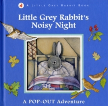 Little Grey Rabbit's Noisy Night, Hardback Book
