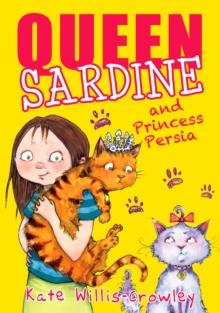 Queen Sardine and Princess Persia, Paperback Book