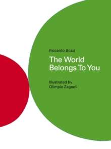 The World Belongs To You, Hardback Book