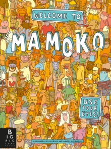 Welcome to Mamoko, Hardback Book
