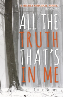 All the Truth That's in Me, Hardback Book