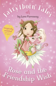 Rose and the Friendship Wish, Paperback / softback Book
