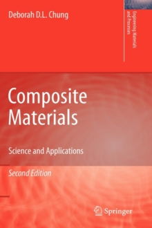 Composite Materials : Science and Applications, Hardback Book