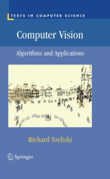 Computer Vision : Algorithms and Applications, Hardback Book