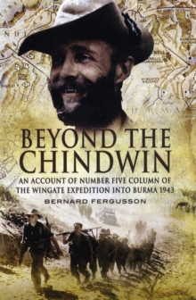 Beyond the Chindwin, Paperback / softback Book