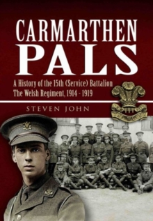 The Carmarthen Pals, Hardback Book