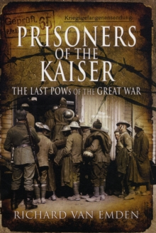 Prisoners of the Kaiser, Paperback Book