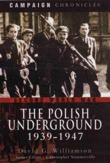 The Polish Underground 1939-1947, Hardback Book