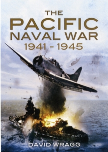 The Pacific Naval War 1941-1945, Hardback Book