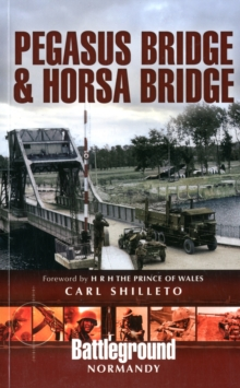 Pegasus Bridge and Horsa Bridge, Paperback / softback Book