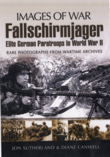 """Fallschirmjager"": Elite German Paratroops in World War II, Paperback / softback Book"