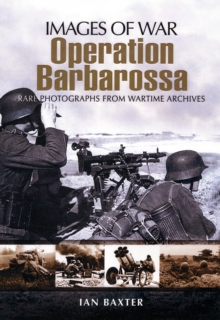 Operation Barbarossa : Hitler's Invasion of Russia, Paperback Book