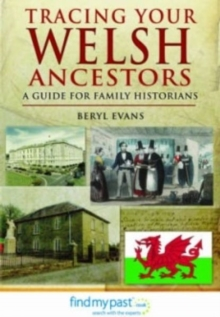 Tracing Your Welsh Ancestors : A Guide for Family Historians, Paperback / softback Book