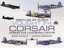 Vought  F4 Corsair : Carrier and Land-Based Fighter, Hardback Book
