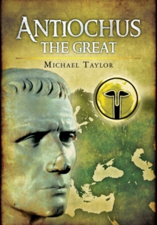 Antiochus The Great, Hardback Book