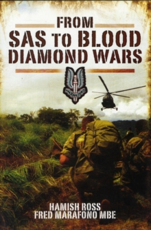 From SAS to Blood Diamond Wars, Hardback Book