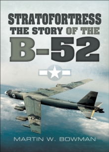 Stratofortress : The Story of the B-52, EPUB eBook