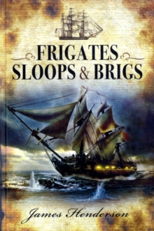 Frigates, Sloops and Brigs, Paperback Book