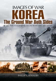 Korea  -  The Ground War from Both Sides, Paperback Book