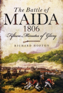 The Battle of Maida 1806, Paperback / softback Book