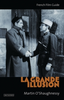 """La Grande Illusion"" : French Film Guide, Paperback / softback Book"