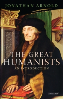 The Great Humanists : An Introduction, Paperback / softback Book