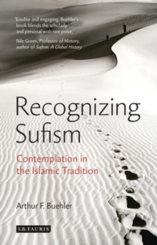 Recognizing Sufism : Contemplation in the Islamic Tradition, Paperback Book