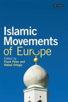 Islamic Movements of Europe, Paperback Book