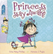 Princess Stay Awake, Paperback / softback Book